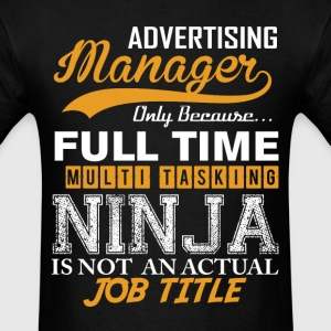 Advertising Manager Ninja Job Title T-Shirts - Men's T-Shirt