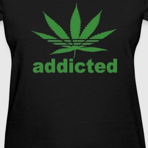 ADDICTED - Women's T-Shirt
