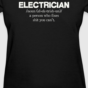 Electrician - Women's T-Shirt