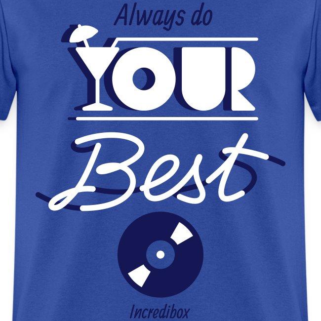 DO YOUR BEST T-SHIRT