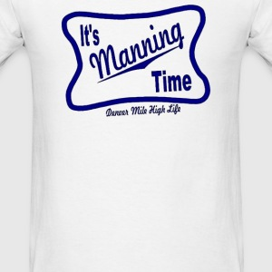 IT'S MANNING TIME - Men's T-Shirt