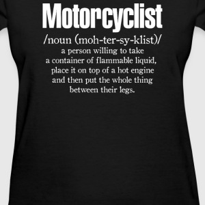 Motorcyclist - Women's T-Shirt