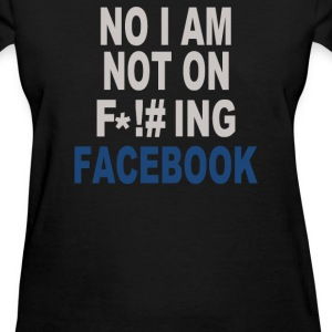 No Facebook - Women's T-Shirt