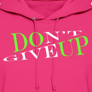 Don't give up DGUWPK - Women's Hoodie