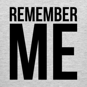 REMEMBER ME Sportswear - Men's Premium Tank
