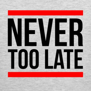NEVER TOO LATE Sportswear - Men's Premium Tank