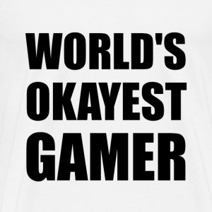 World's Okayest Gamer - Men's Premium T-Shirt