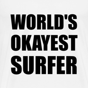 World's Okayest Surfer - Men's Premium T-Shirt