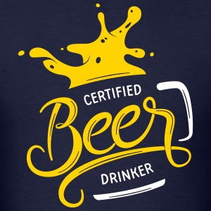 Certified Beer Drinker - Men's T-Shirt
