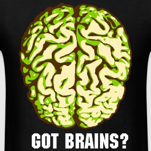 Got Brains? - Men's T-Shirt