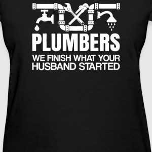 Plumbers Finish - Women's T-Shirt