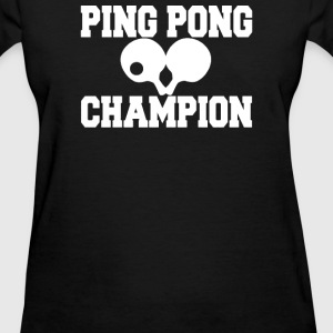 PING PONG CHAMPION - Women's T-Shirt