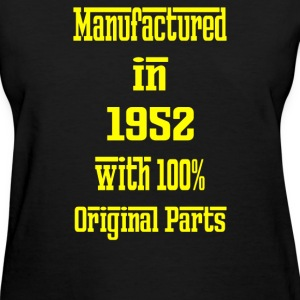 63 Years Old Manufactured in 1952 - Women's T-Shirt