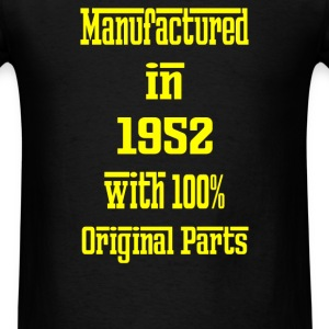63 Years Old Manufactured in 1952 - Men's T-Shirt
