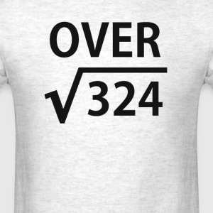 I'm Over 18 Square Root T-Shirts - Men's T-Shirt