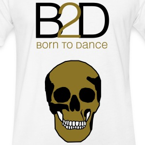 born to dance (skull) T-Shirts - Fitted Cotton/Poly T-Shirt by Next Level