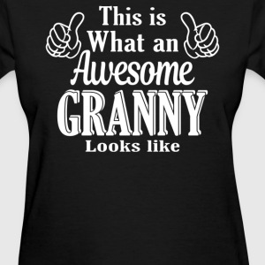 This is what an awesome Granny looks like  - Women's T-Shirt