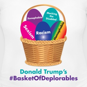 Donald Trump's Basket of Deplorables T-Shirts - Women's Maternity T-Shirt