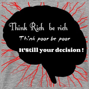 Think Rich  - Men's Premium T-Shirt