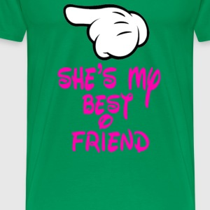She's My Best Friend T-Shirts - Men's Premium T-Shirt