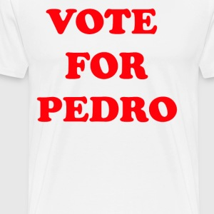 Vote For Pedro T-Shirts - Men's Premium T-Shirt