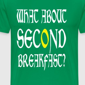 What About Second Breakfast T-Shirts - Men's Premium T-Shirt