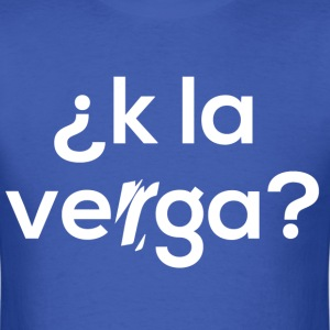 k la verga - Men's T-Shirt