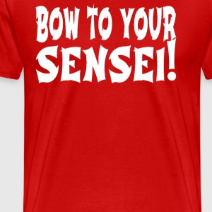 Napoleon Dynamite - Bow To Your Sensei! T-Shirts - Men's Premium T-Shirt