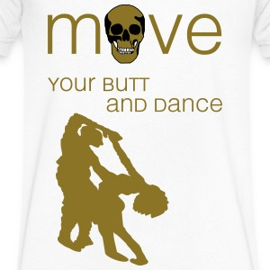 move your butt and dance T-Shirts - Men's V-Neck T-Shirt by Canvas