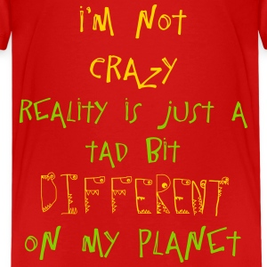 NOT CRAZY Kids' Shirts - Kids' Premium T-Shirt