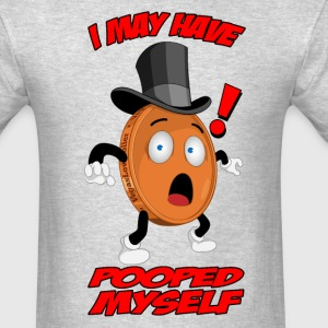 THE POOPED MYSELF PENNY T-Shirts - Men's T-Shirt
