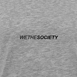 WETHESOCIETY 2D TEE (GRAY) - Men's Premium T-Shirt