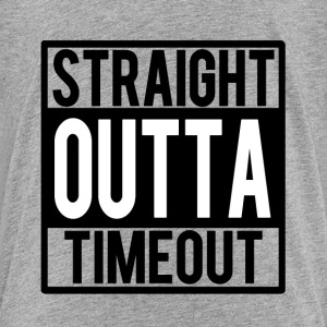 Straight Outta Timeout funny baby boy shirt  - Toddler Premium T-Shirt