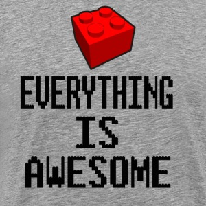 Everything Is Awesome T-Shirts - Men's Premium T-Shirt