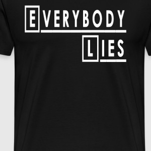 House - Everybody Lies T-Shirts - Men's Premium T-Shirt