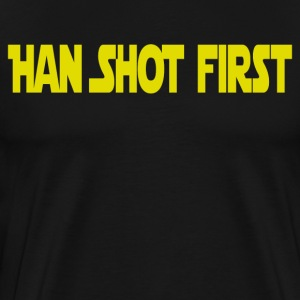 Han Shot First T-Shirts - Men's Premium T-Shirt
