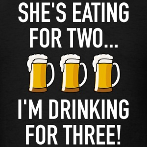 I'm Drinking For Three! - Men's T-Shirt
