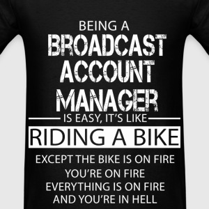 Broadcast Account Manager T-Shirts - Men's T-Shirt
