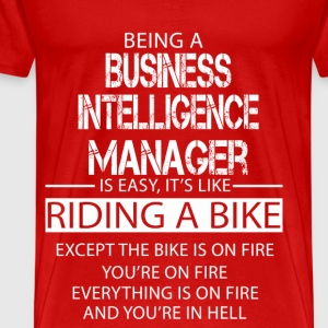 Business Intelligence Manager T-Shirts - Men's Premium T-Shirt