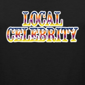 LOCAL CELEBRITY Sportswear - Men's Premium Tank