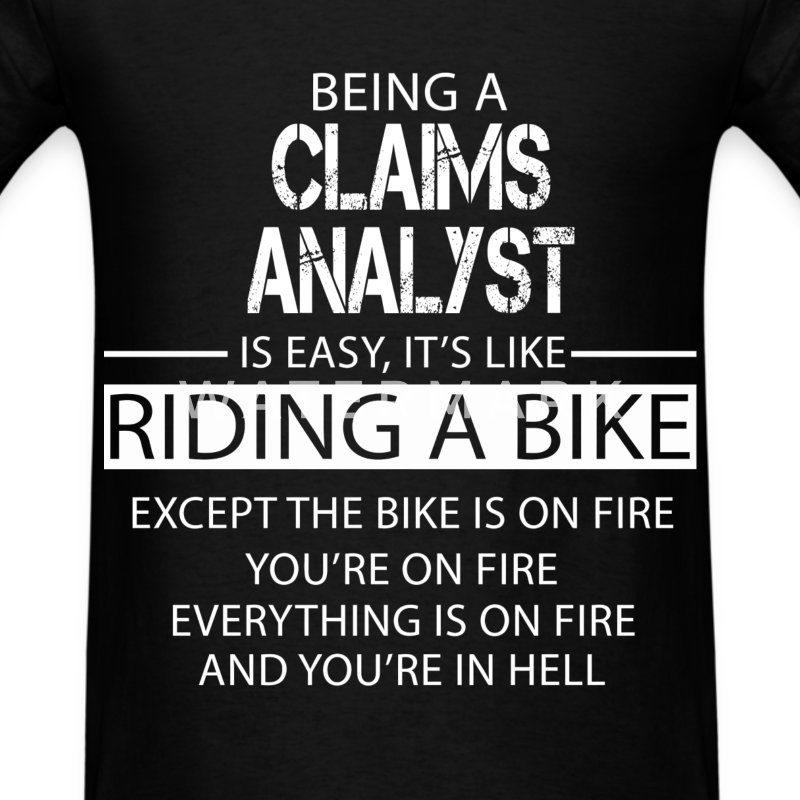Claims Analyst T-Shirts - Men's T-Shirt