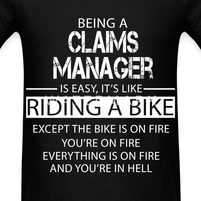 Claims Manager T-Shirts - Men's T-Shirt
