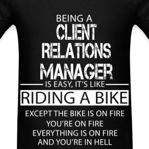 Client Relations Manager T-Shirts - Men's T-Shirt