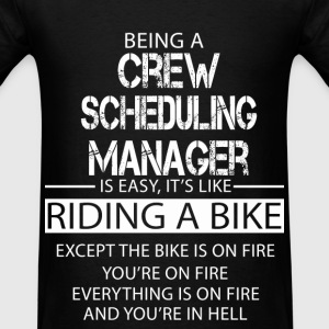 Crew Scheduling Manager T-Shirts - Men's T-Shirt