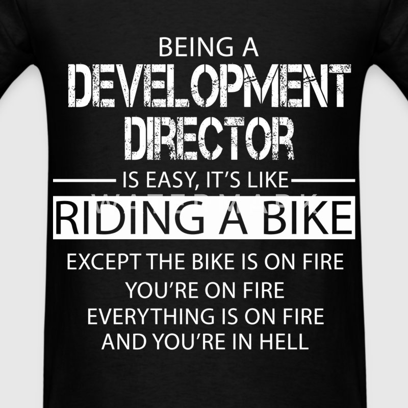 Development Director T-Shirts - Men's T-Shirt