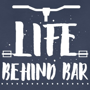 Life behind bar/bicycle T-Shirts - Women's Premium T-Shirt