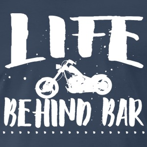 Life behind bar/motorcycl T-Shirts - Men's Premium T-Shirt