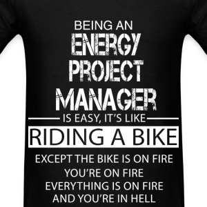 Energy Project Manager T-Shirts - Men's T-Shirt