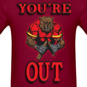 You're Out Maroon T shirt - Men's T-Shirt