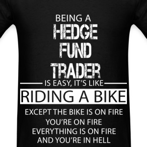 Hedge Fund Trader T-Shirts - Men's T-Shirt